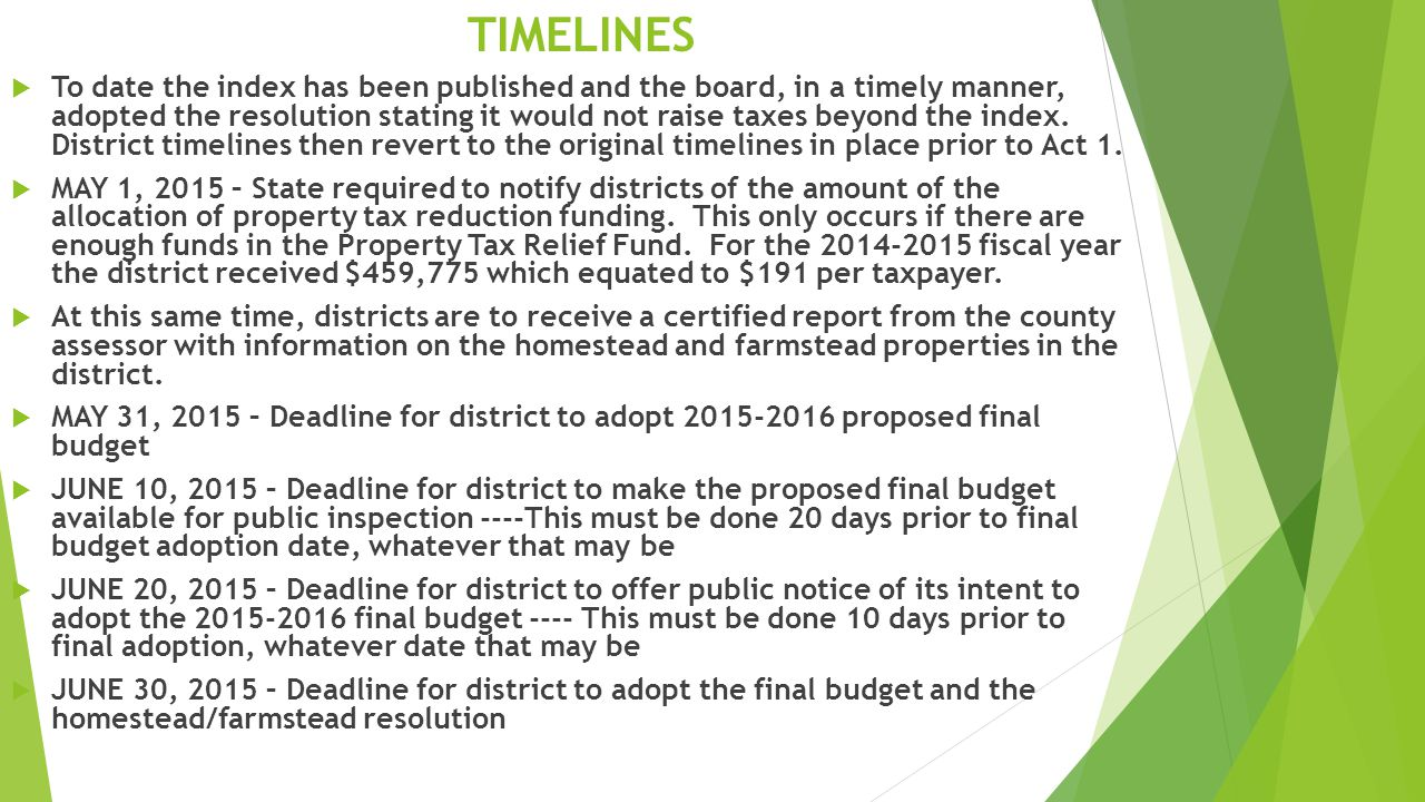 TIMELINES  To date the index has been published and the board, in a timely manner, adopted the resolution stating it would not raise taxes beyond the index.