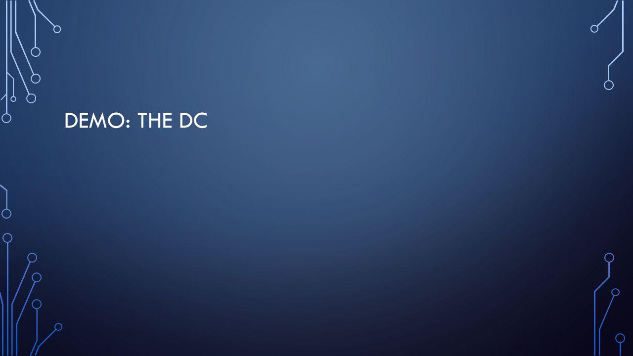 DEMO: THE DC