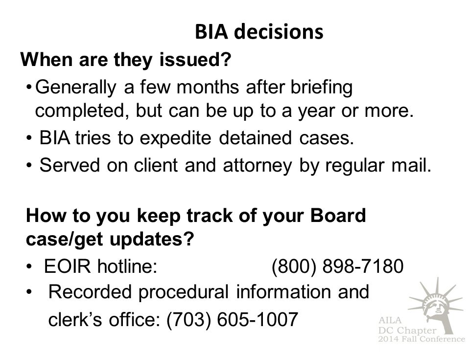 BIA decisions When are they issued.