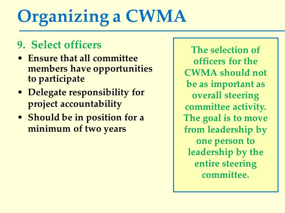 Organizing a CWMA 9.