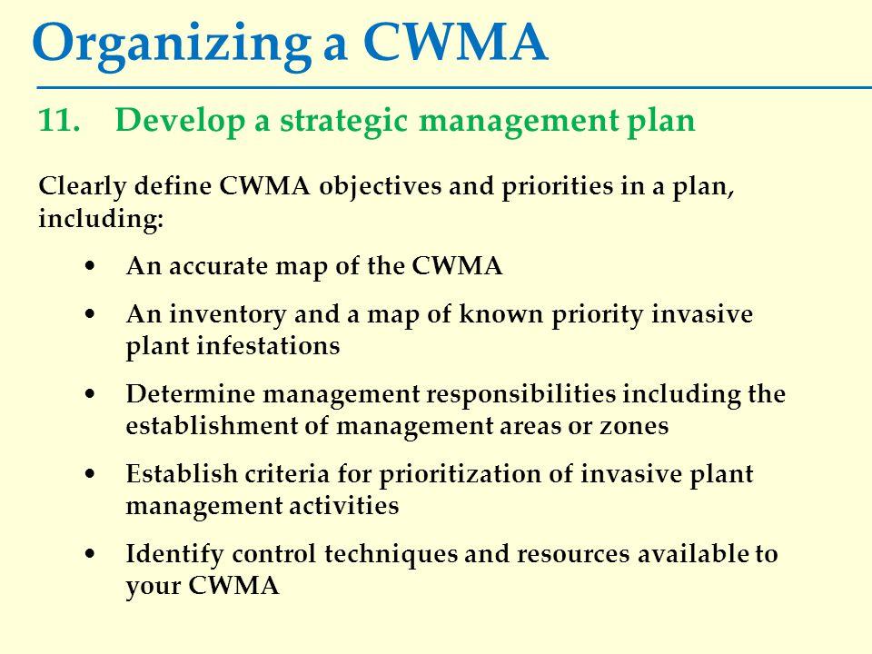 Organizing a CWMA 11.