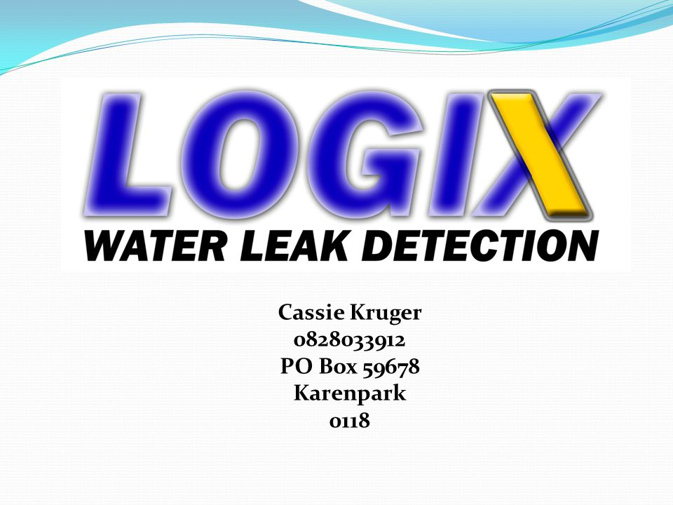 Leak detection Leak detection is conducted in two manners 1.Sound ( Acoustic) 2.Tracer Gas or in short Gas system