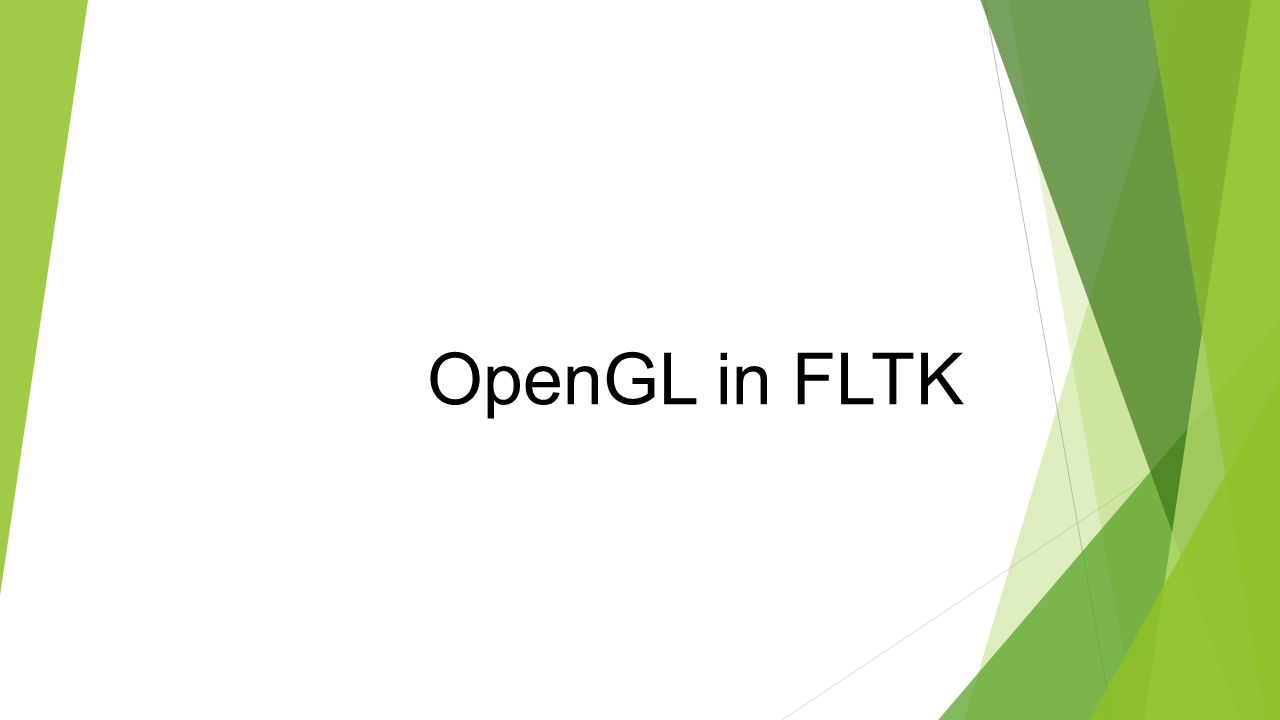 OpenGL in FLTK