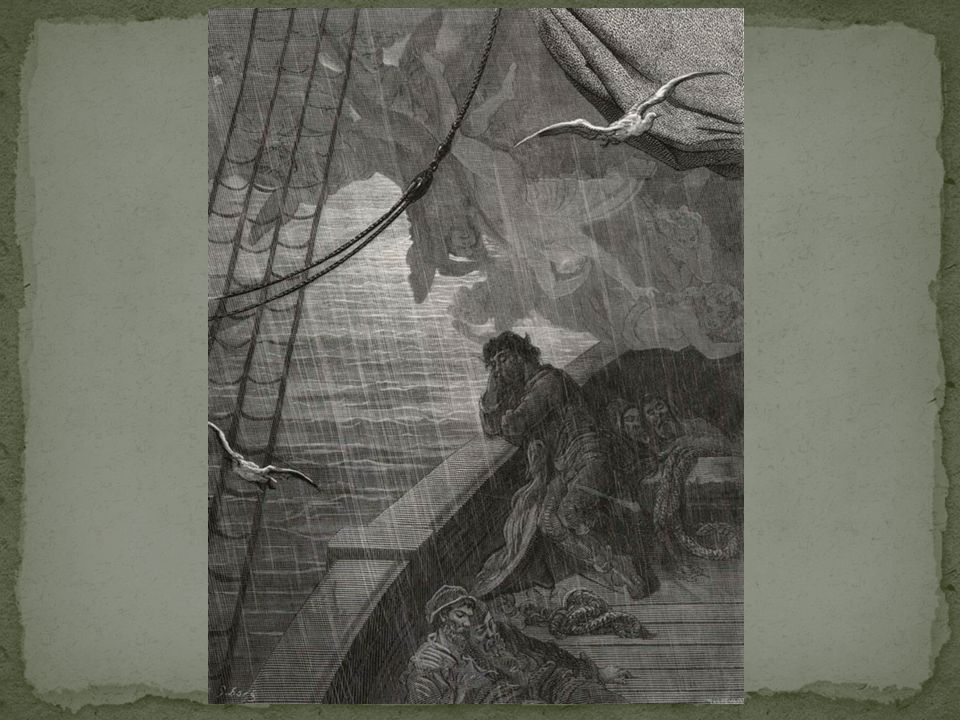 The spirit who bideth by himself In the land of mist and snow, He loved the bird that loved the man Who shot him with his bow.' The other was a softer voice, As soft as honey-dew: Quoth he, The man hath penance done, And penance more will do. Offers an explanation for why the spirit is making the ancient mariner pay The land of mist and snow is frequently repeated – refers to the frozen land they passed through previously Simile Crime/punishment Penance- repentance of sins, Roman Catholic Foreshadowing