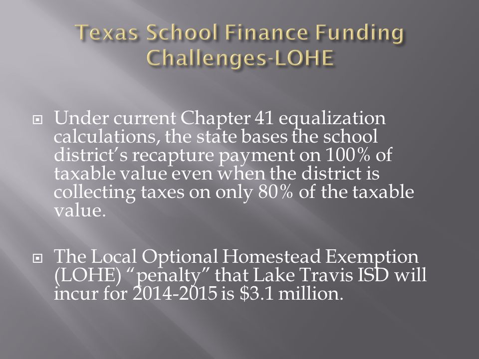  Under current Chapter 41 equalization calculations, the state bases the school district's recapture payment on 100% of taxable value even when the district is collecting taxes on only 80% of the taxable value.