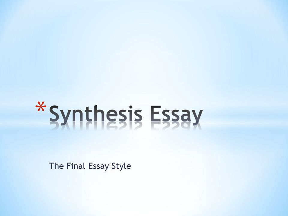 The Final Essay Style