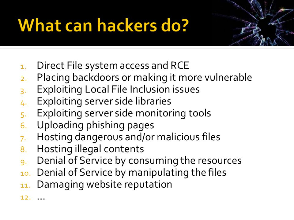1.Direct File system access and RCE 2. Placing backdoors or making it more vulnerable 3.