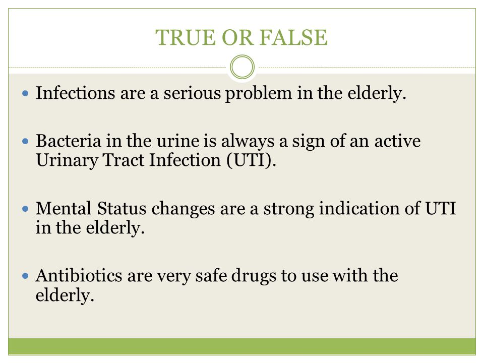 TRUE OR FALSE Infections are a serious problem in the elderly.