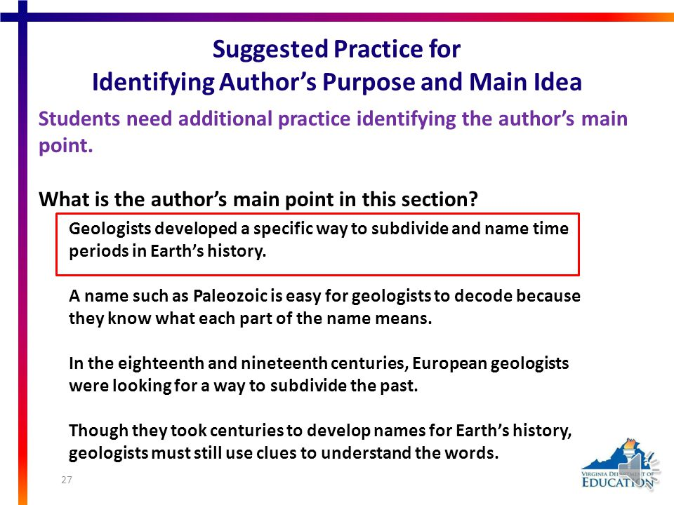 Students need additional practice identifying the author's main point.