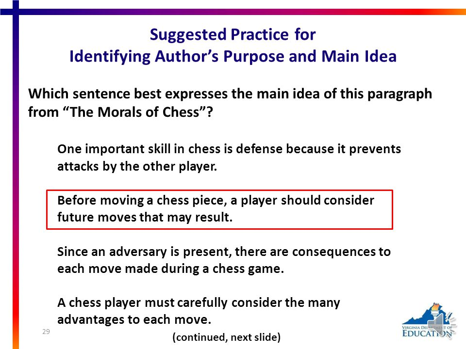 Suggested Practice for Identifying Author's Purpose and Main Idea Students need additional practice identifying the main idea. i. Foresight, which loo