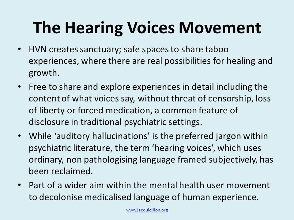 The Hearing Voices Movement HVN creates sanctuary; safe spaces to share taboo experiences, where there are real possibilities for healing and growth.