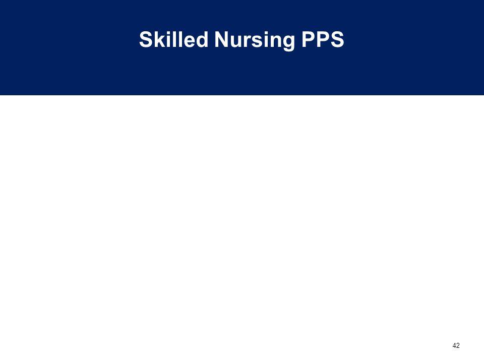 42 Skilled Nursing PPS