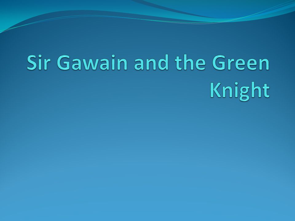 Part 2 Gawain approaches the castle and is invited in to meet the and the lord of the castle.