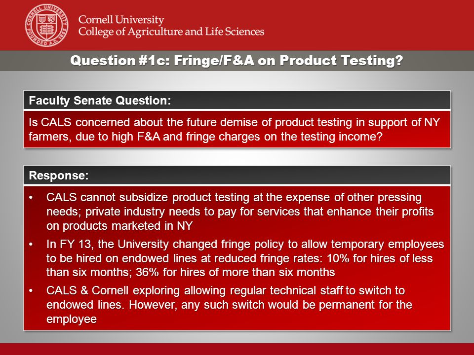 Question #1c: Fringe/F&A on Product Testing