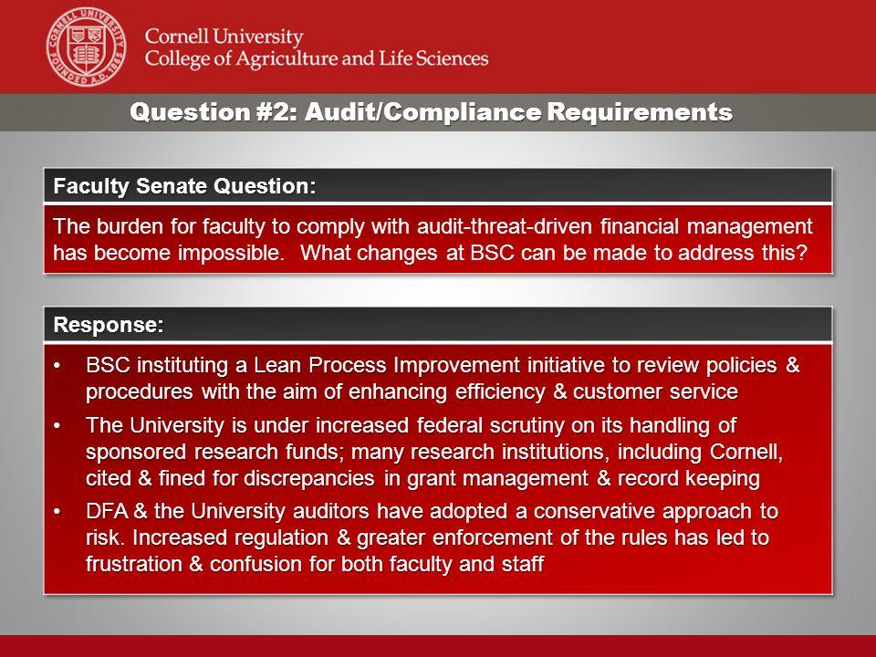 Question #2: Audit/Compliance Requirements
