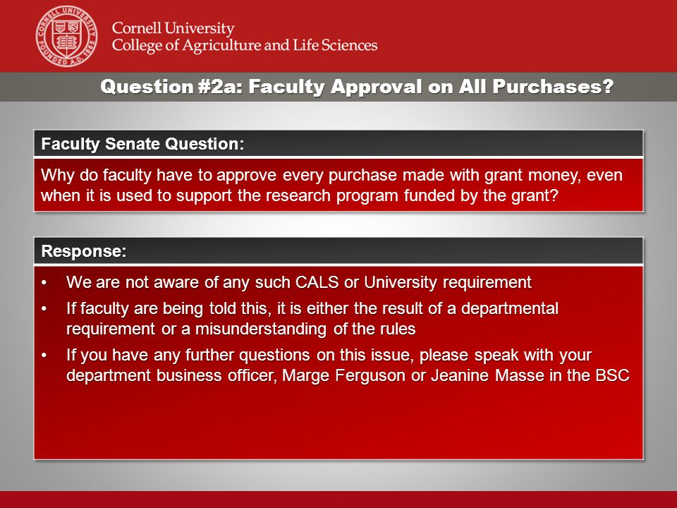 Question #2a: Faculty Approval on All Purchases