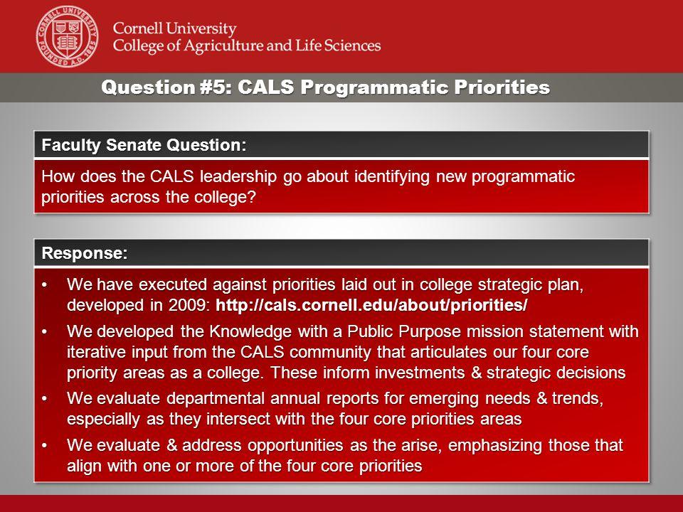 Question #5: CALS Programmatic Priorities