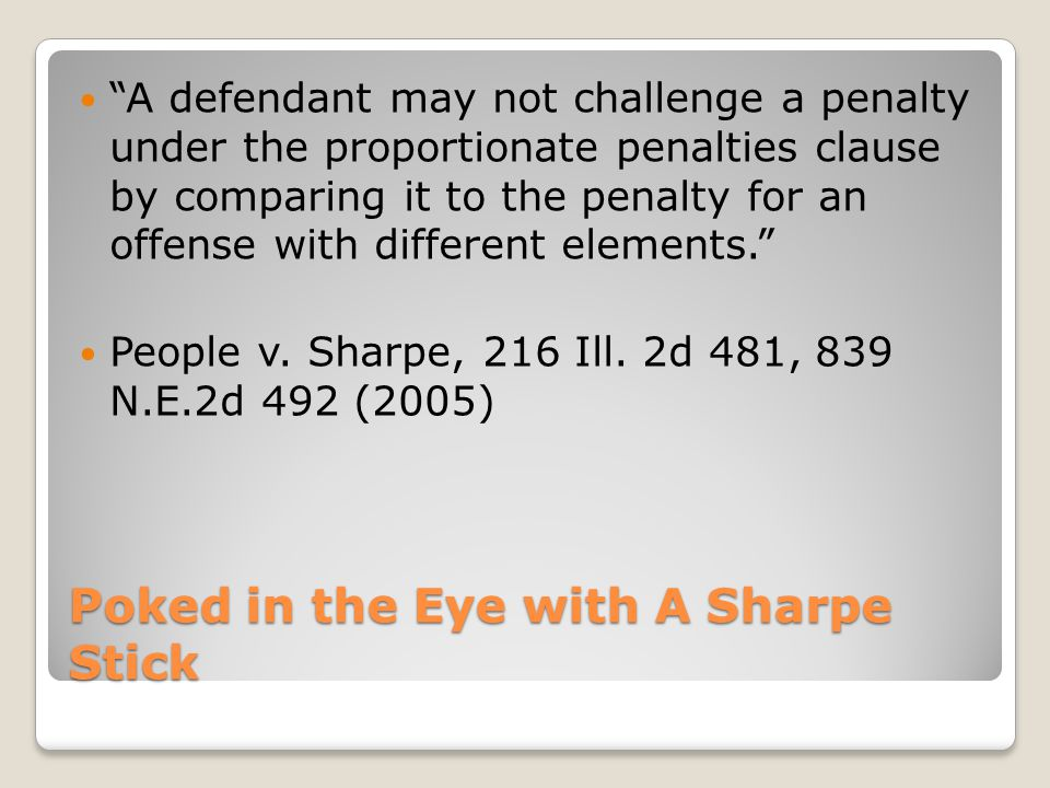 Sharpe overrules: People v.Walden, 199 Ill. 2d 392 (firearm add-on for armed robbery) People v.