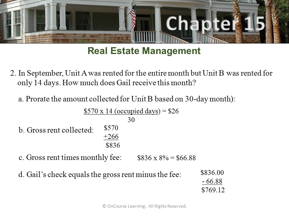 © OnCourse Learning. All Rights Reserved. Real Estate Management 2.