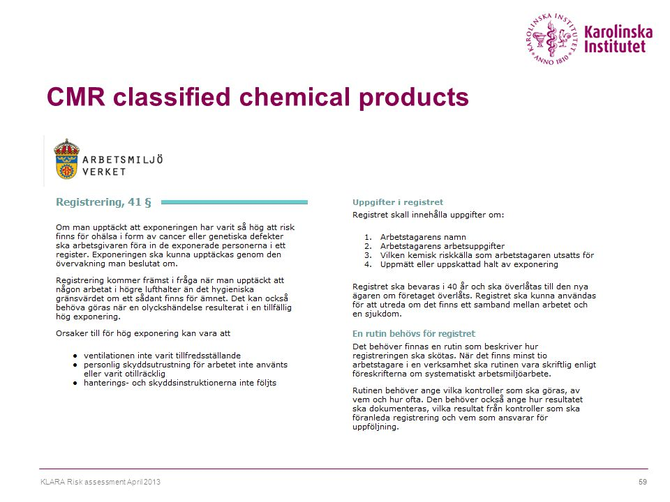 CMR classified chemical products KLARA Risk assessment April 201359