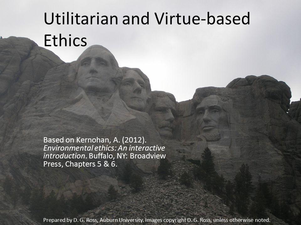 Utilitarian and Virtue-based Ethics Based on Kernohan, A.