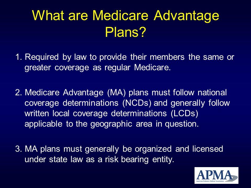 3 Basic Types of MA Plans 1.