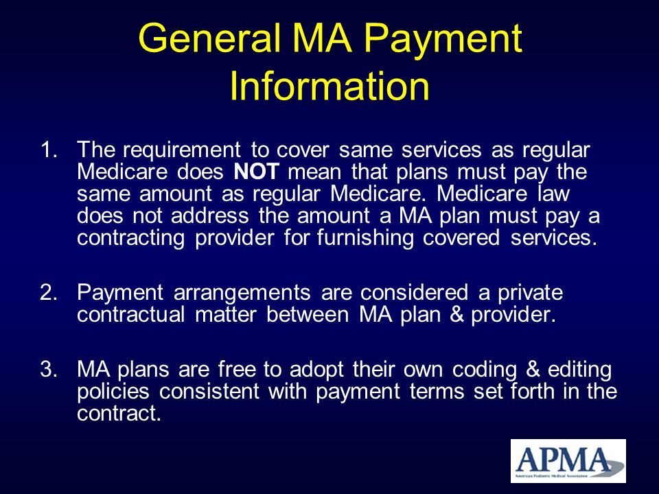 General MA Payment Information 4.