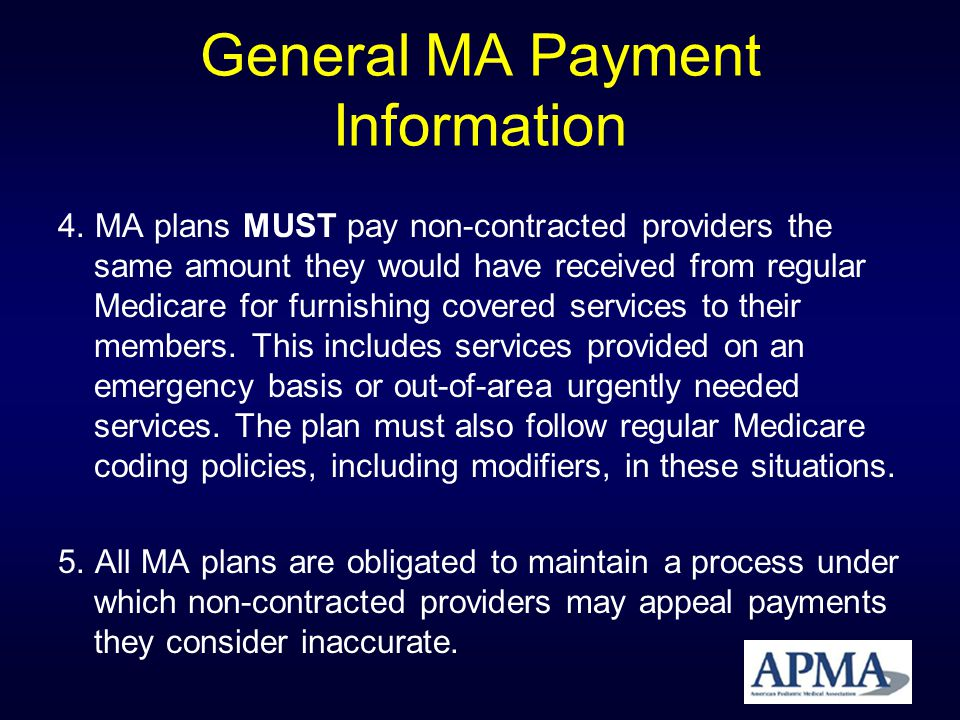Providers Rights & Responsibilities The DPMs rights & responsibilities under MA Plans will depend on the nature of the relationship with the plan, i.e., whether he/she is a contracting provider to the plan, an out-of-network provider or a deemed provider under a PFFS plan.