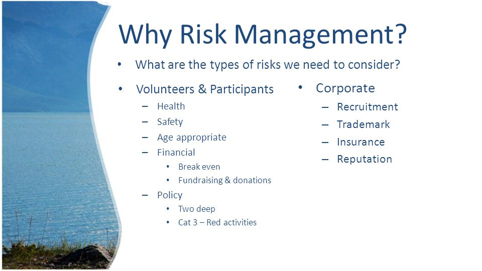 Why Risk Management.