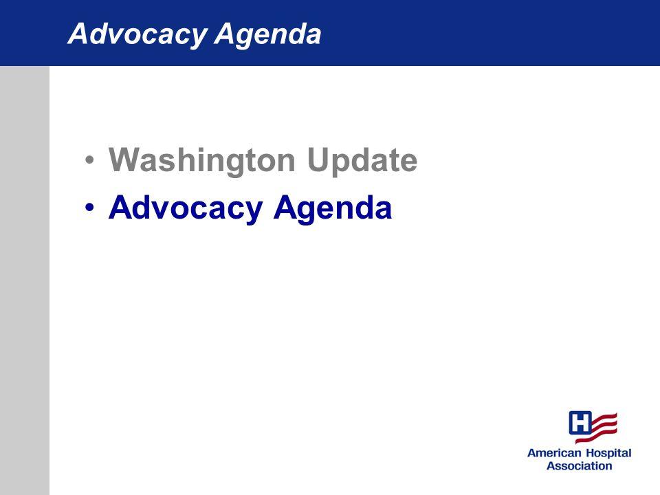 Advocacy Agenda Washington Update Advocacy Agenda