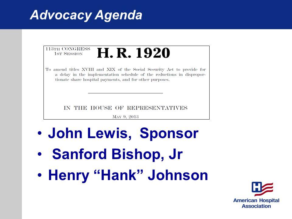 Advocacy Agenda John Lewis, Sponsor Sanford Bishop, Jr Henry Hank Johnson