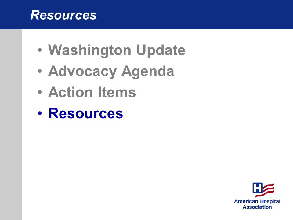 Resources Washington Update Advocacy Agenda Action Items Resources