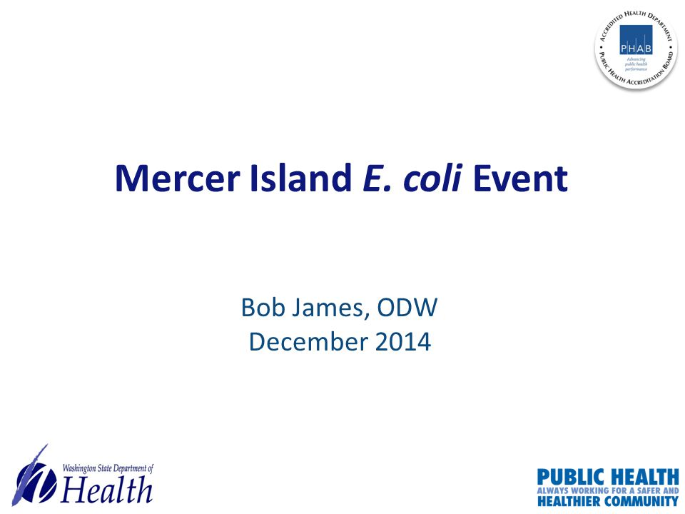 Mercer Island E. coli Event Bob James, ODW December 2014