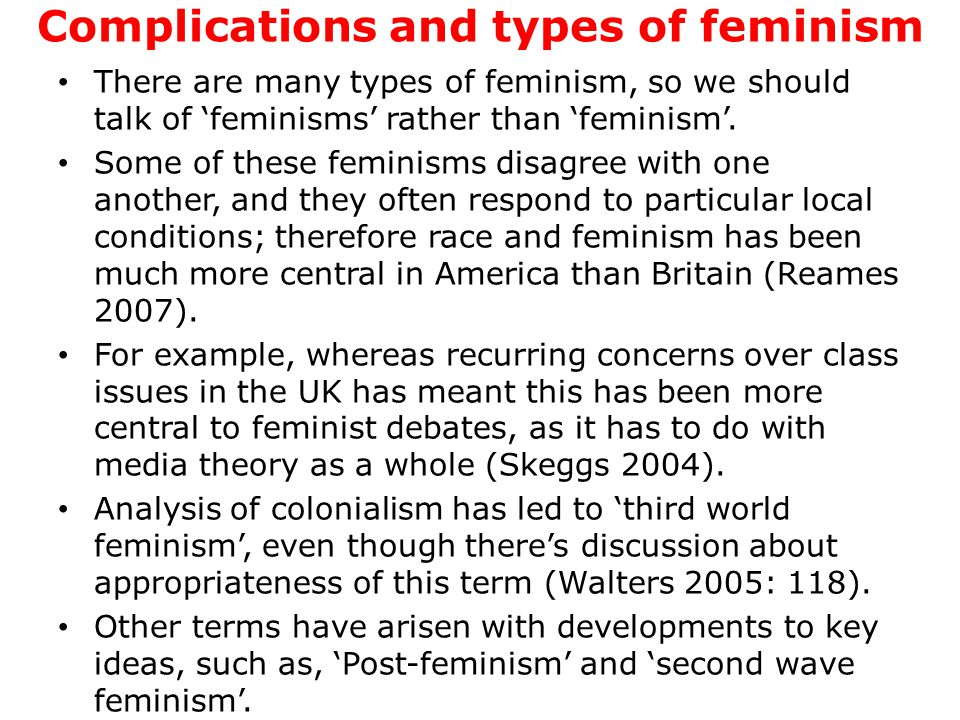 Ideologies The consequence of complexity in feminism and its assumptions about gender norms, has spurned growth in the analysis of masculinity.