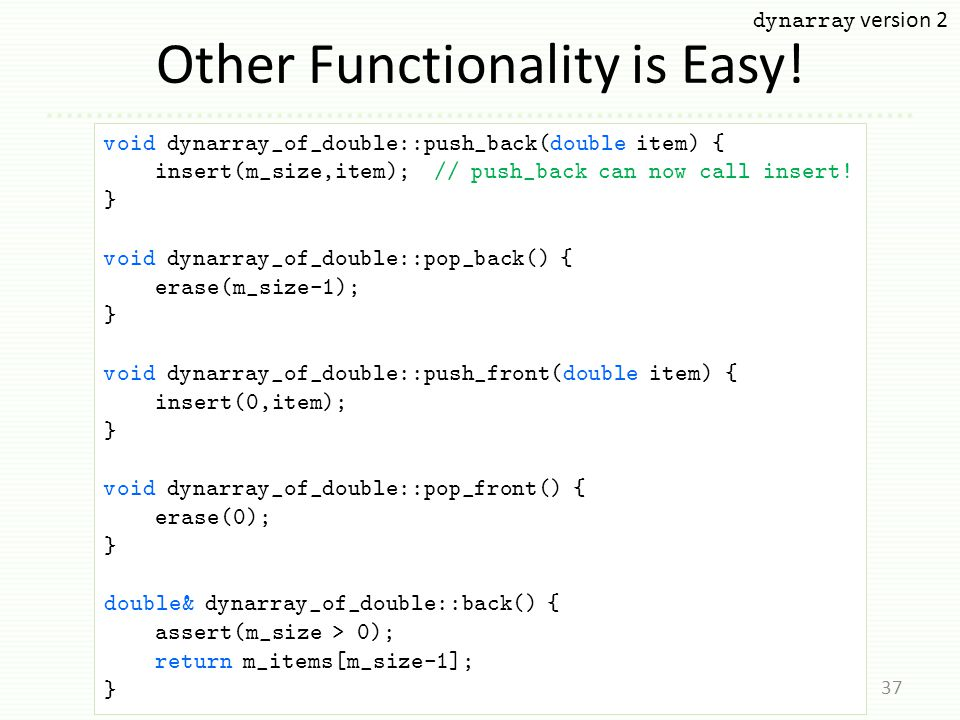 Other Functionality is Easy.