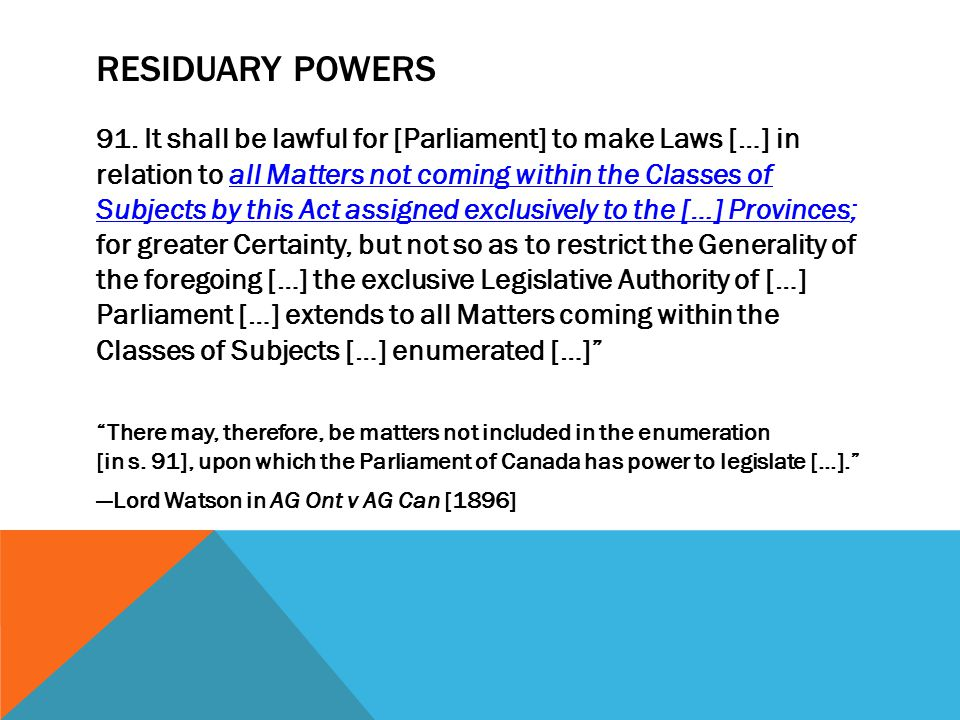RUSSELL V R (1882) Sir Montague Smith [for the Court]: Section 92(9) does not apply.