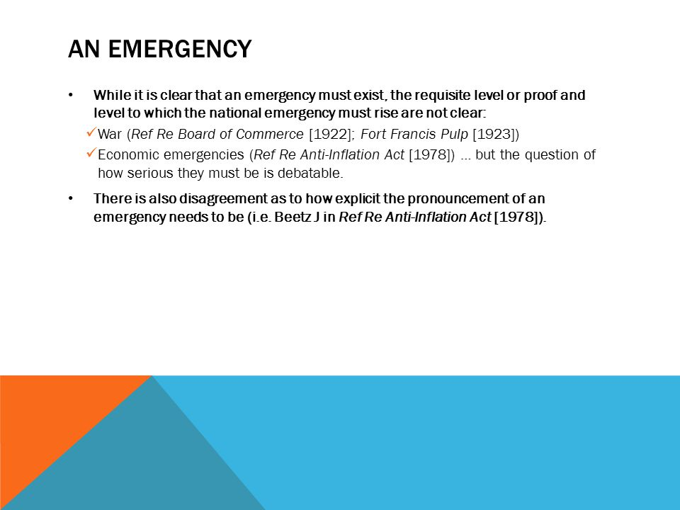 AN EMERGENCY While it is clear that an emergency must exist, the requisite level or proof and level to which the national emergency must rise are not