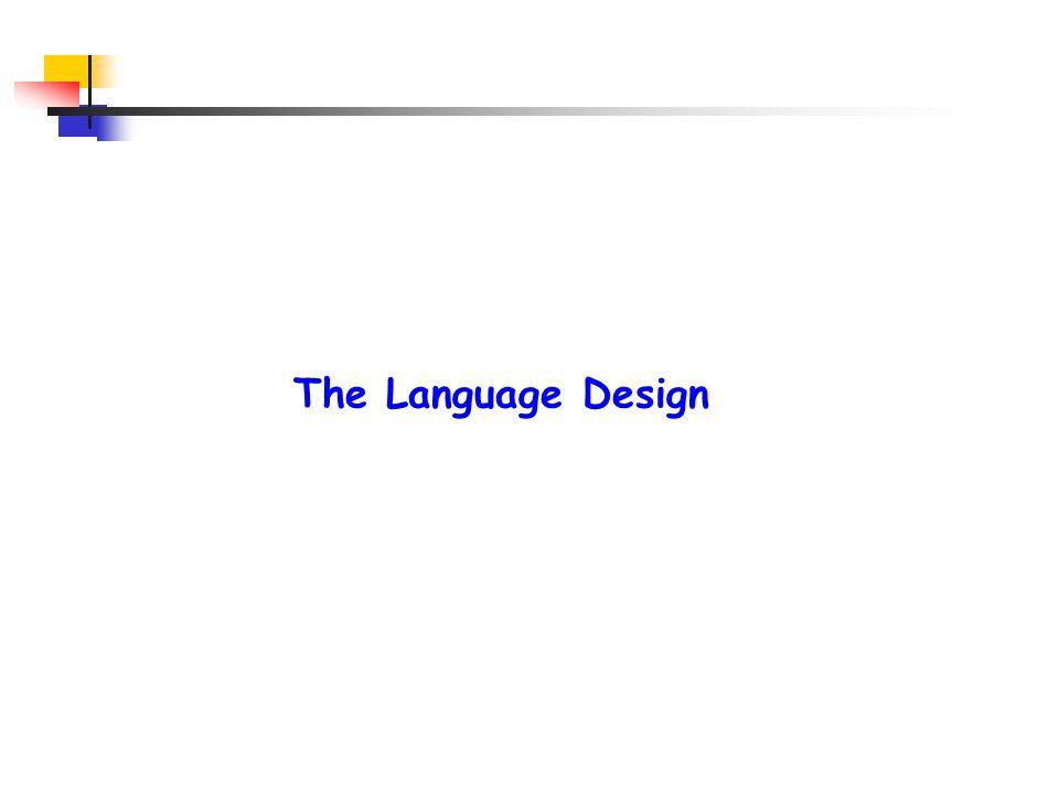 The Language Design