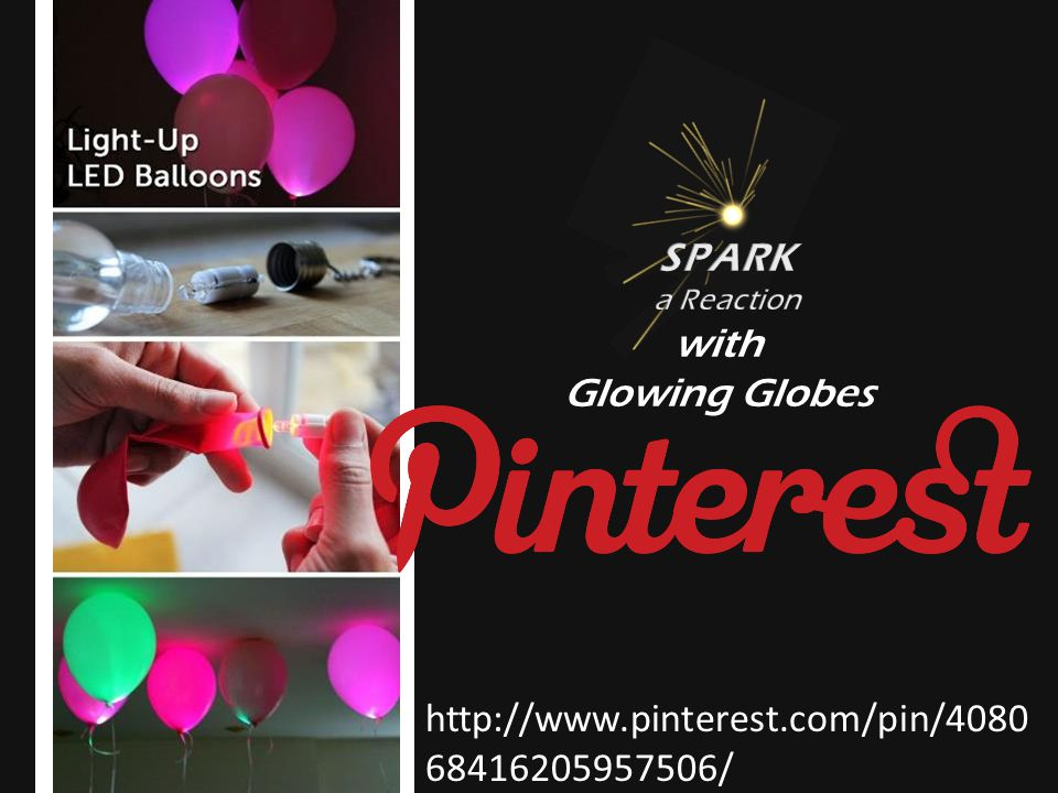 with Glowing Globes http://www.pinterest.com/pin/4080 68416205957506/