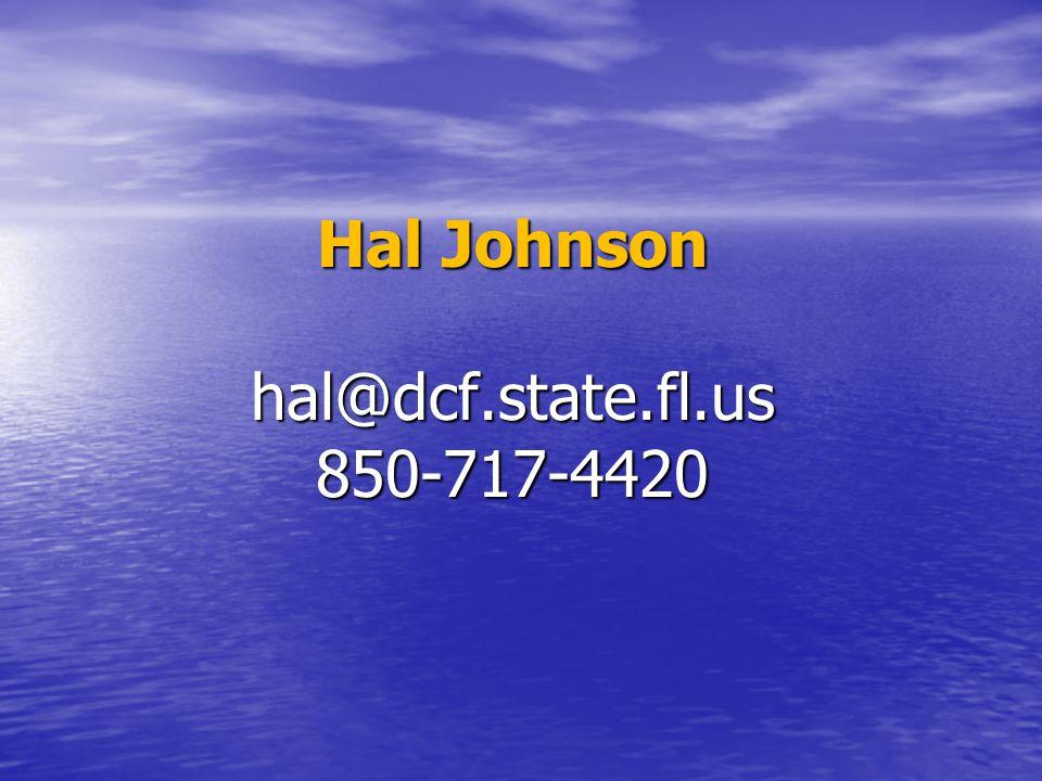 Hal Johnson hal@dcf.state.fl.us 850-717-4420