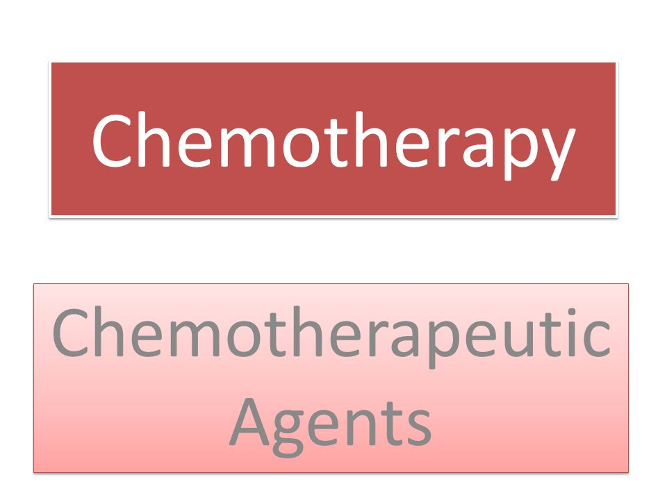 Chemotherapy Chemotherapeutic Agents