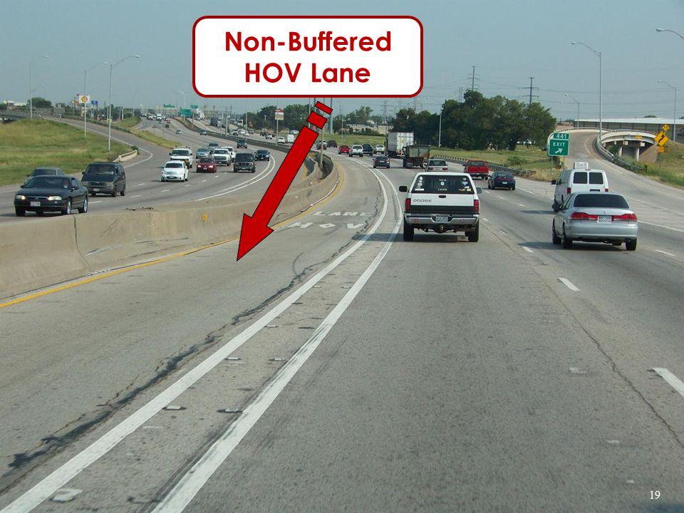 Non-Buffered HOV Lane 19