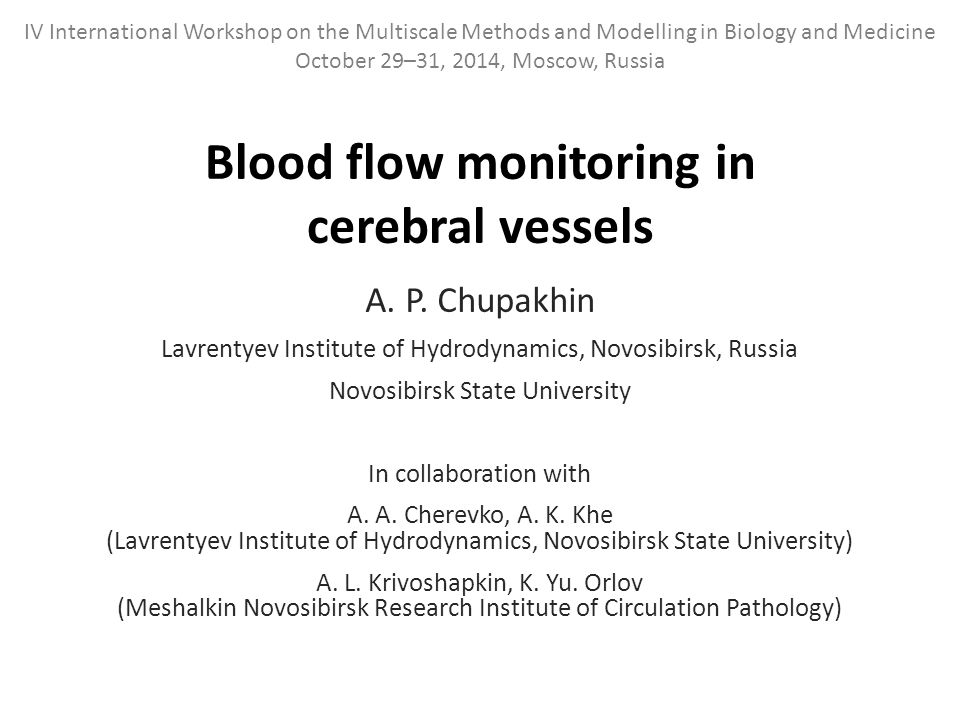 Blood flow monitoring in cerebral vessels A. P.