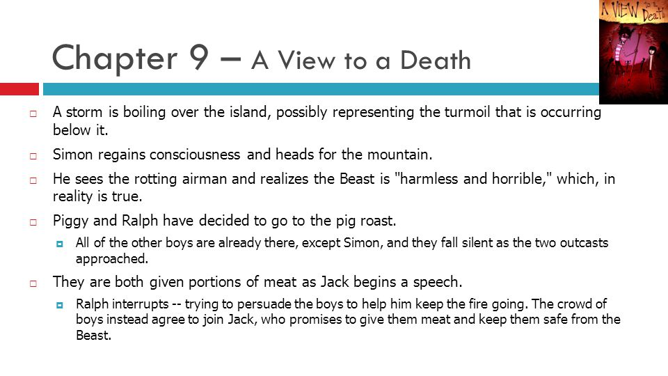 Chapter 9 – A View to a Death  A storm is boiling over the island, possibly representing the turmoil that is occurring below it.