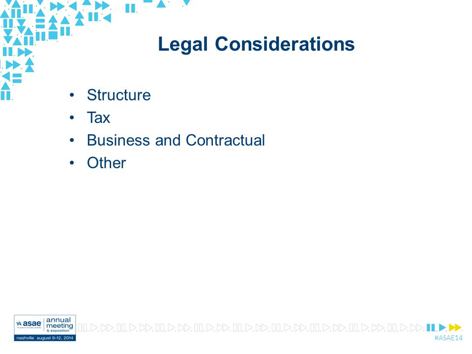 #ASAE14 Legal Considerations Structure Tax Business and Contractual Other