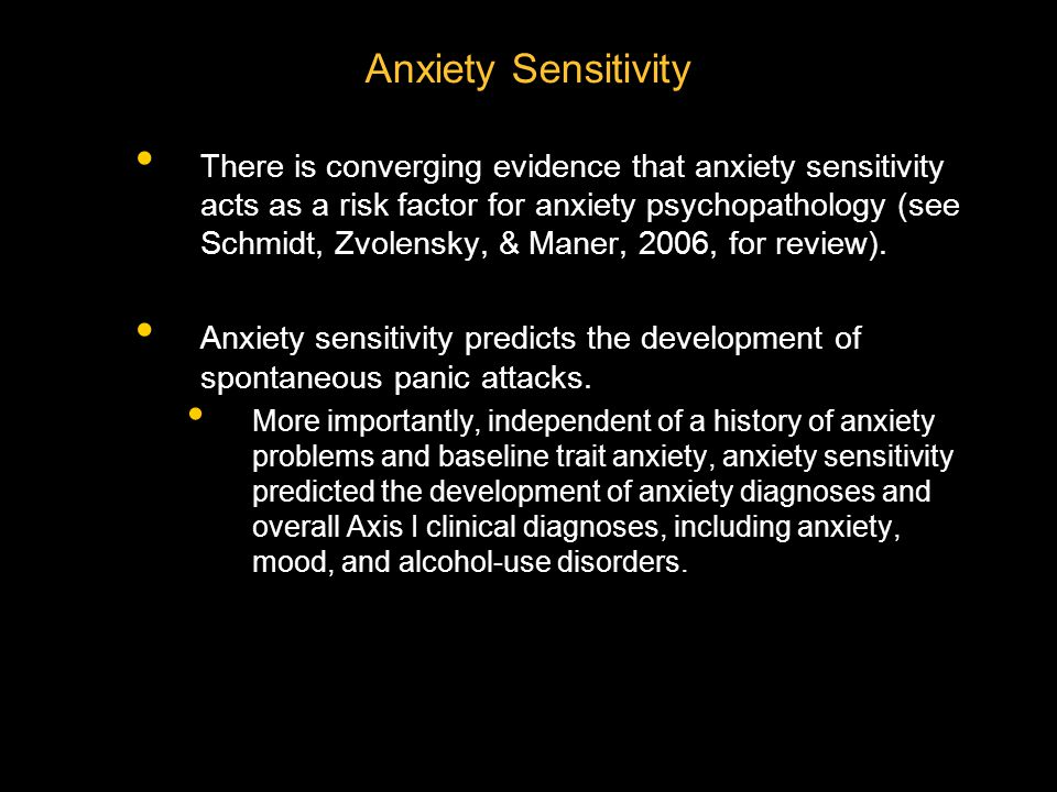 Generalized Anxiety Disorder (GAD) People with GAD are persistently anxious and often about minor items.