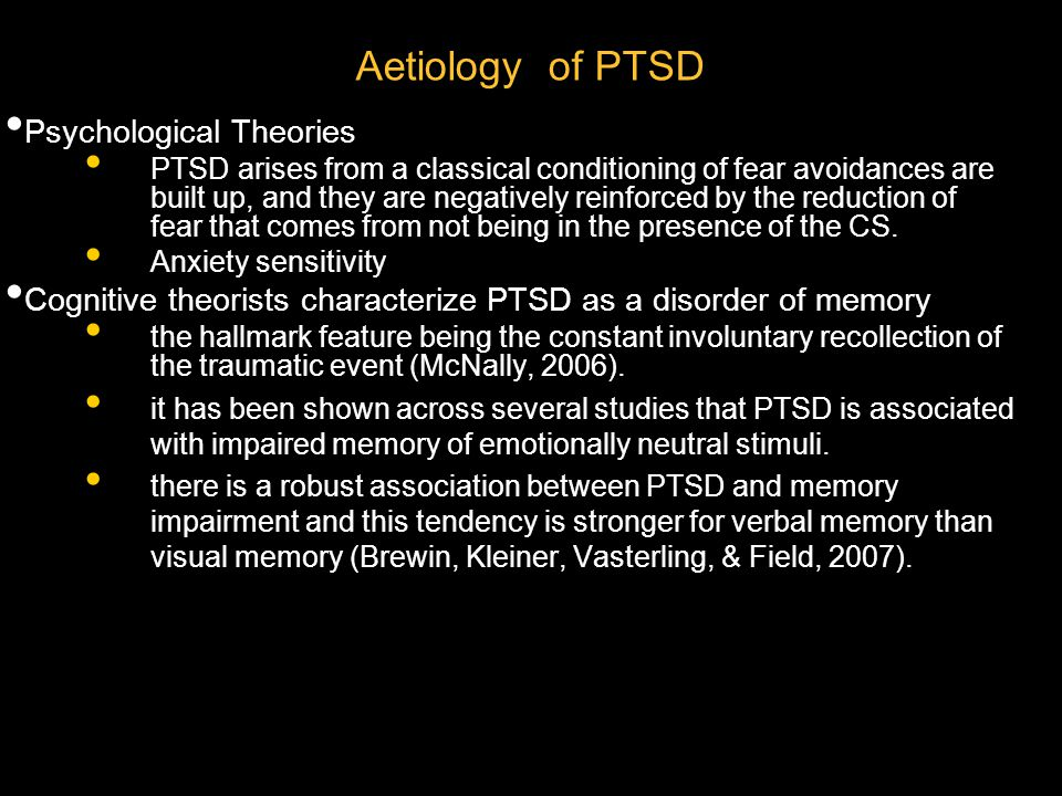 Psychodynamic theory proposed by Horowitz (1990) memories of the traumatic event occur constantly in the person 's mind and are so painful that they are either consciously suppressed (by distraction, for example) or repressed.