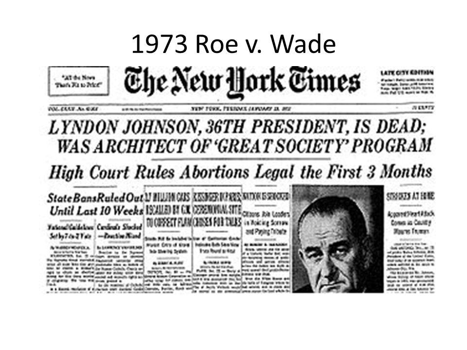 1973 Roe v. Wade