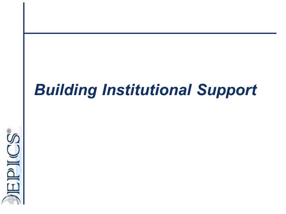 Building Institutional Support