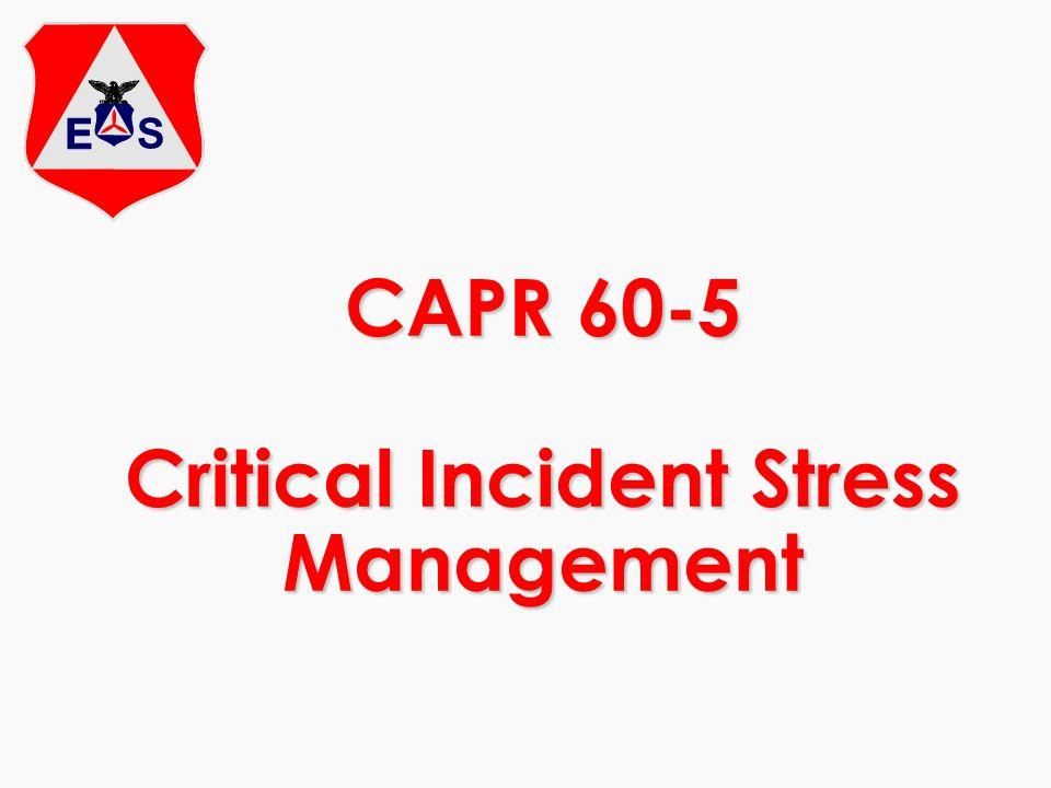 CAPR 60-5 Critical Incident Stress Management